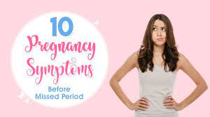 early pregnancy symptoms before missed period